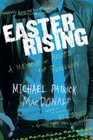 Easter Rising A Memoir of Roots and Rebellion