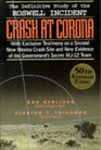Crash at Corona The US Military Retrieval and Cover-Up of a Ufo