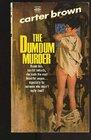 The Dum Dum Murder