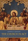 The Church in Act Lutheran Liturgical Theology in Ecumenical Conversation