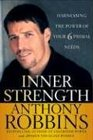 Inner Strength  Harnessing the Power of Your Six Primal Needs