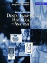 Workbook for Illustrated Dental Embryology Histology and Anatomy