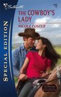 The Cowboy's Lady (Brothers of Rancho Pintada, Bk 1) (Silhouette Special Edition, No 1913)
