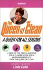 A Queen For All Seasons  A Year of Tips Tricks and Picks For a Cleaner House and a More orgainzed Life