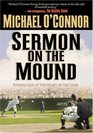 Sermon On The Mound Finding God At The Heart Of The Game