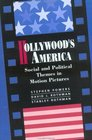 Hollywood's America Social and Political Themes in Motion Pictures