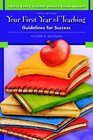 What Every Teacher Should Know About Your First Year of Teaching Guidelines for Success