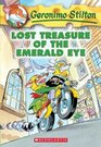 Lost Treasure of the Emerald Eye (Geronimo Stilton, Book 1)