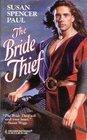 The Bride Thief (Baldwin Brides, Bk 3) (Harlequin Historical, No 373)