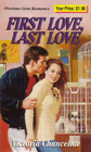 First Love, Last Love (Precious Gem Romance, No 105)