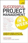 Successful Project Management In a Week A Teach Yourself Guide