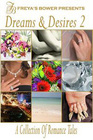 Dreams  Desires 2 A Collection of Romance Tales