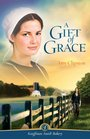 A Gift of Grace (Kauffman Amish Bakery, Bk 1)