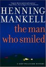 The Man Who Smiled (Kurt Wallander, Bk 4)
