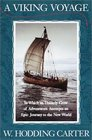 A Viking Voyage  In Which an Unlikely Crew of Adventurers Attempts an Epic Journey to the New World
