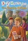 A to Z Mysteries The Castle Crime