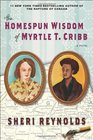 The Homespun Wisdom of Myrtle T Cribb