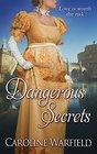Dangerous Secrets (Dangerous Bk 3)