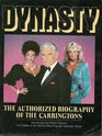 Dynasty - The Authorized Biography of the Carringtons