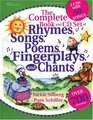 The Complete Book and CD Set of Rhymes Songs Poems Fingerplays and Chants