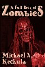 A Full Deck of Zombies: 61 Speculative Fiction Tales