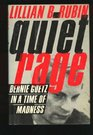 Quiet Rage Bernie Goetz in a Time of Madness