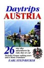 Daytrips Austria 26 One Day Adventures by rail bus or car