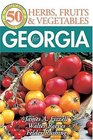 50 Great Herbs Fruits and Vegetables for Georgia