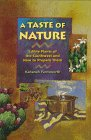 A Taste of Nature: Edible Plants of the Southwest and How to Prepare Them