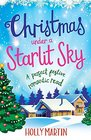 Christmas Under a Starlit Sky: A Perfect Festive Romantic Read (Town Called Christmas)