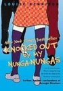 Knocked Out by My Nunganungas Further Further Confessions of Georgia Nicolson