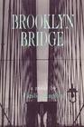 Brooklyn Bridge/a Novel