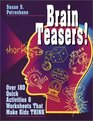 Brain Teasers  Over 180 Quick Activities  Worksheets That Make Kids THINK