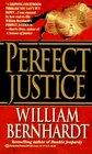 Perfect Justice (Ben Kincaid, Bk 4)