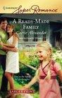 A Ready-Made Family