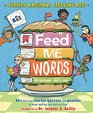 Feed Me Words 40 bite-size stories quizzes and puzzles to make spelling and word use fun