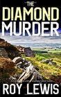 THE DIAMOND MURDER an addictive crime mystery full of twists