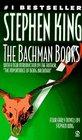 The Bachman Books Rage / The Long Walk / Roadwork / The Running Man