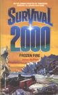 Frozen Fire (Survival 2000) (Survival 2000, No 3)