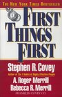First Things First To Live to Love to Learn to Leave a Legacy