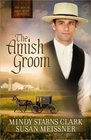 The Amish Groom (Men of Lancaster County, Bk 1)