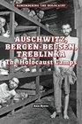 Auschwitz Bergen-Belsen Treblinka