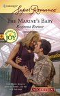The Marine's Baby (9 Months Later) (Bundles of Joy) (Harlequin Superromance, No 1478) (Larger Print)