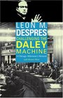 Challenging the Daley Machine : A Chicago Alderman's Memoir (Chicago Lives)