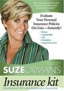Suze Orman's Insurance Kit Evaluate Your Personal Insurance Policies On-Line - Instantly