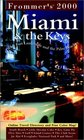 Frommer's 2000 Miami  the Keys