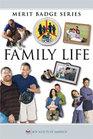 Family Life (BSA Merit Badge Series)