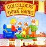 Goldilocks and the Three Hares
