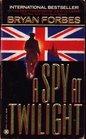 A Spy at Twilight