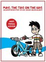 Mike The Tike On the Bike An Adventurous Story Of A Boy His Bike and His Balance
